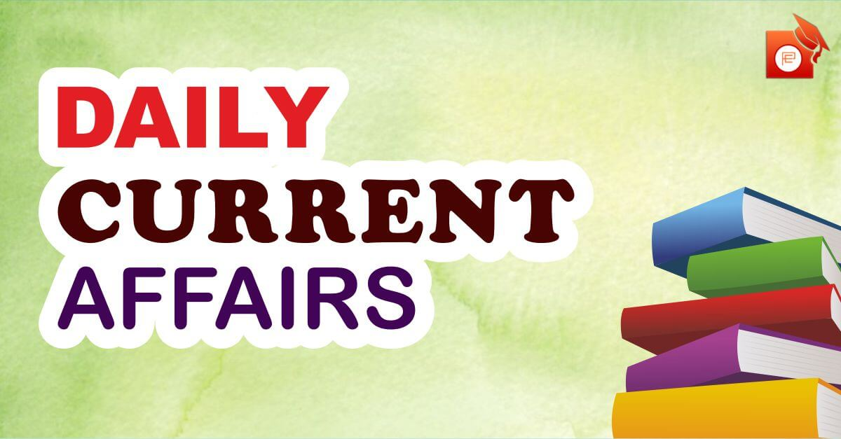 latest current affairs,Daily current affaris,Today Current Affairs 2020 Dail y Current Affairs PDF 2021 daily current affairs in hindi, daily current affairs pdf, vision ias daily current affairs in hindi, daily current affairs upsc, daily current affairs quiz, insight daily current affairs, gk today - current affairs, drishti daily current affairs,